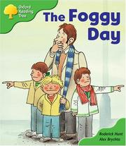 Cover of: Oxford Reading Tree: Stage 2: More Storybooks: the Foggy Day by Roderick Hunt