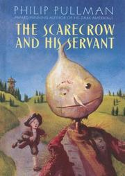 Cover of: The scarecrow and his servant by Philip Pullman