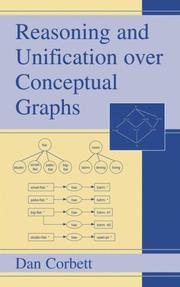 Cover of: Reasoning and Unification over Conceptual Graphs by Dan Corbett