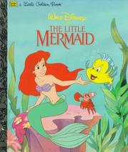 Cover of: Walt Disney presents The little mermaid by Michael Teitelbaum
