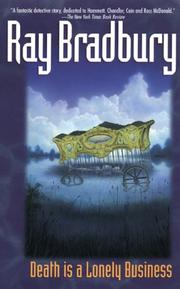 Cover of: Death is a lonely business by Ray Bradbury