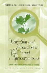 Cover of: Variation and Evolution in Plants and Microorganisms by National Academy of Sciences
