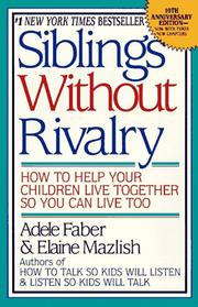 Cover of: Siblings without rivalry by Adele Faber