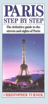 Cover of: Paris step by step by Christopher Turner