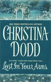 Cover of: Lost in Your Arms (Governess Bride, Book 5) by Christina Dodd