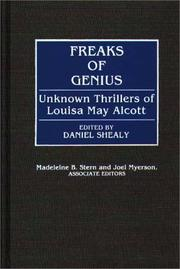 Cover of: Freaks of genius by Louisa May Alcott
