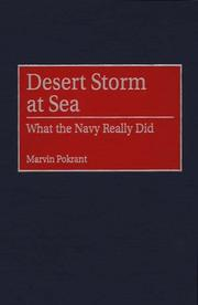 Cover of: Desert Storm at sea by Marvin Pokrant