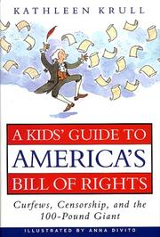Cover of: A kids&#39; guide to America&#39;s Bill of Rights by Kathleen Krull