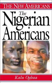Cover of: The Nigerian Americans by Kalu Ogbaa