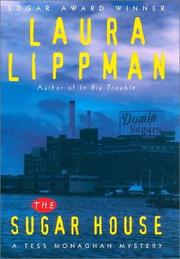 Cover of: The sugar house by Laura Lippman