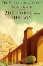 Cover of: The Horse and His Boy by C. S. Lewis