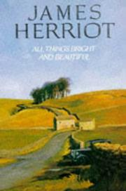 Cover of: All Things Bright and Beautiful by James Herriot