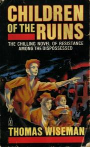 Cover of: Children of the ruins by Thomas Wiseman