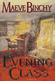 Cover of: Evening class by Maeve Binchy