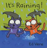 Cover of: It's Raining! (Ginger & Ollie Go Out to Play) by Ed Vere