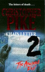 Cover of: Chain Letter 2 - The Ancient Evil by Christopher Pike