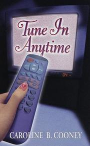 Cover of: Tune in anytime by Caroline B. Cooney