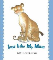 Cover of: Just Like My Mum by David Melling