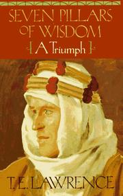 Cover of: Seven pillars of wisdom by T. E. Lawrence
