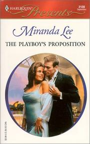 Cover of: The Playboy's Proposition (Australian Playboys) by Miranda Lee