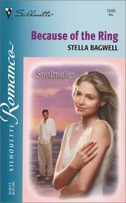Cover of: Because Of The Ring (Soulmates) by Stella Bagwell