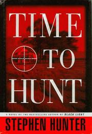 Cover of: Time to Hunt by Stephen Hunter