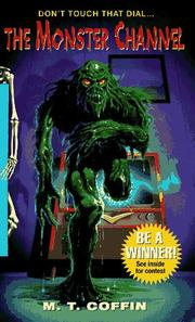 The Monster Channel (Spinetinglers) James Simon