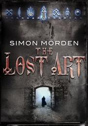Cover of: The Lost Art by Simon Morden