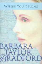 Cover of: Where you belong by Barbara Taylor Bradford