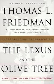 Cover of: The Lexus and the Olive Tree by Thomas L. Friedman, Thomas L. Friedman