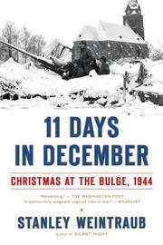 Cover of: 11 Days in December by Stanley Weintraub