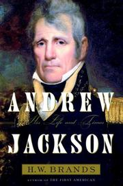 Cover of: Andrew Jackson, his life and times by H. W. Brands