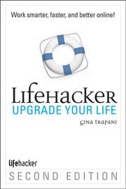 Cover of: Upgrade Your Life by Gina Trapani, Gina Trapani