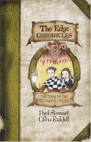 Cover of: The curse of the gloamglozer by Stewart, Paul