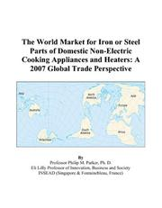 The 2009 Import and Export Market for Iron or Steel Parts of Domestic Non-Electric Cooking Appliances and Heaters in South Korea Icon Group International