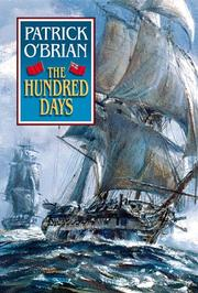 Cover of: The hundred days by Patrick O&#39;Brian