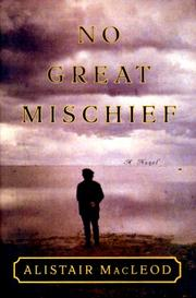 Cover of: No great mischief by Alistair MacLeod