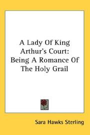 Cover of: A Lady of King Arthur&#39;s Court by Sara Hawks Sterling