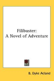 Cover of: Filibuster by Baldwyn Dyke Acland