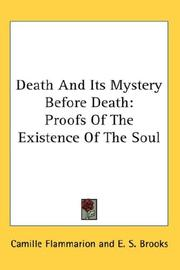 Cover of: Death And Its Mystery Before Death by Camille Flammarion