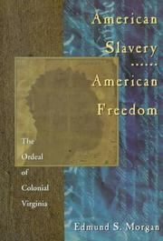 Cover of: American Slavery-American Freedom by Edmund Sears Morgan