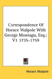 Cover of: Correspondence Of Horace Walpole With George Montagu, Esq by Horace Walpole