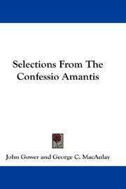 Cover of: Selections From The Confessio Amantis by John Gower