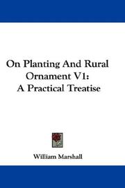 Cover of: On Planting And Rural Ornament V1 by William Marshall