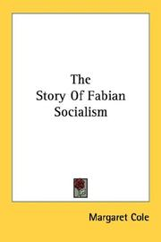 Cover of: The story of Fabian socialism by Margaret Cole