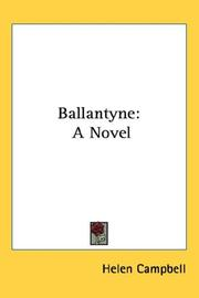 Cover of: Ballantyne by Helen Campbell