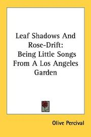 Cover of: Leaf shadows and rose-drift by Olive Percival