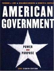 Cover of: American government by Theodore J. Lowi
