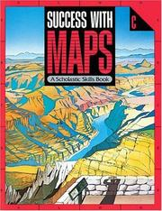 Cover of: Success With Maps Scholastic Skills (Success With Maps) by Scholastic