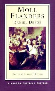 Cover of: The Fortunes and Misfortunes of the Famous Moll Flanders, Who Was Born in Newgate, ... Written from Her Own Memorandums by Daniel Defoe